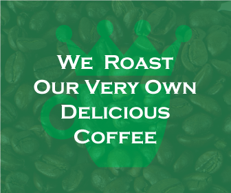 We Roast Our Own Coffee